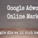 Google Adwords für Online Marketer erfahrung